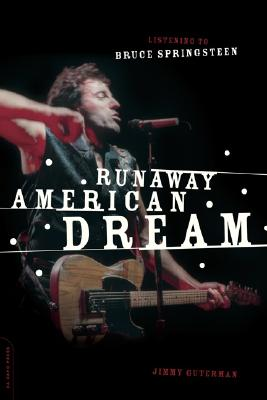 Image for Runaway American Dream: Listening to Bruce Springsteen