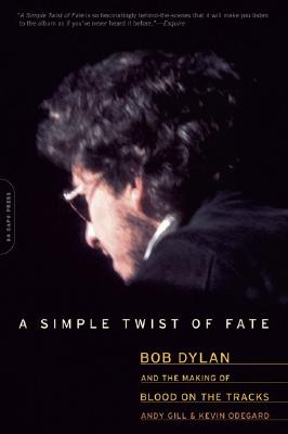 A Simple Twist of Fate, Andy Gill