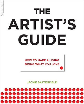 Image for The Artist's Guide: How to Make a Living Doing What You Love
