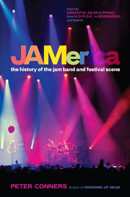 Image for JAMERICA THE HISTORY OF THE JAM BAND AND FESTIVAL SCENEN