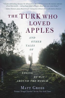 Turk Who Loved Apples, The, Gross, Matt