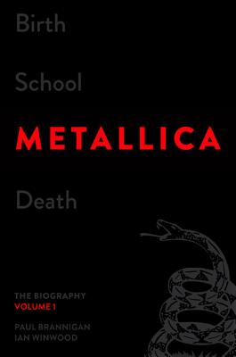 BIRTH SCHOOL METALLICA DEATH  VOLUME 1, PAUL BRANNIGAN