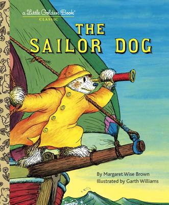 The Sailor Dog (A Little Golden Book), Margaret Wise Brown