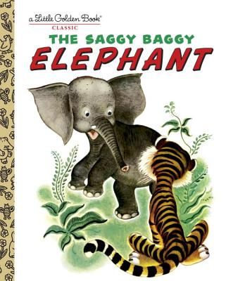 SAGGY BAGGY ELEPHANT (LITTLE GOLDEN BOOK), JACKSON, K.B.