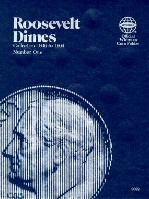 Image for Roosevelt Dimes Folder 1946-1964 (Official Whitman Coin Folder)