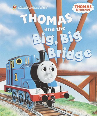 Image for Thomas and the Big Big Bridge (Thomas & Friends) (Little Golden Book)