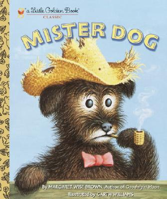 Image for Mister Dog: The Dog Who Belonged to Himself