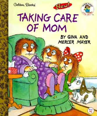Image for Taking Care of Mom (Little Golden Storybook)