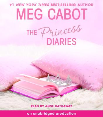 The Princess Diaries, Volume I: The Princess Diaries [Audiobook, Unabridged] [Audio CD], Meg Cabot (Author), Anne Hathaway (Reader)