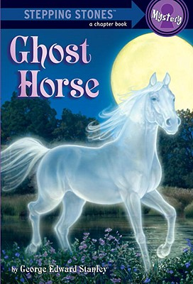 Image for Ghost Horse [Stepping Stones)