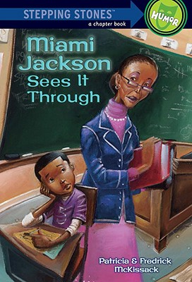 Image for Miami Jackson Sees It Through (A Stepping Stone Book(TM))