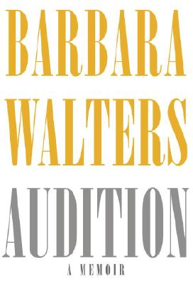 Audition, Barbara Walters