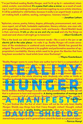 Reality Hunger: A Manifesto, Shields, David