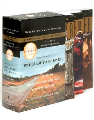 Image for A Summer of Faulkner: As I Lay Dying/The Sound and the Fury/Light in August (Oprah's Book Club)