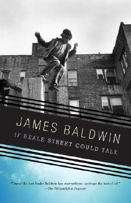 IF BEALE STREET COULD TALK, BALDWIN, JAMES