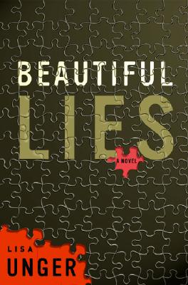 Beautiful Lies, Unger, Lisa