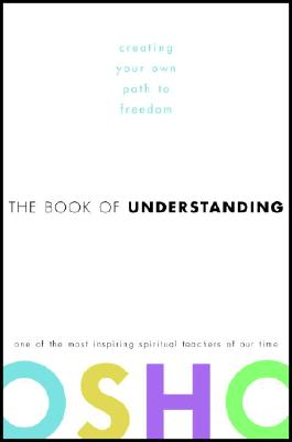 Image for The Book of Understanding: Creating Your Own Path to Freedom