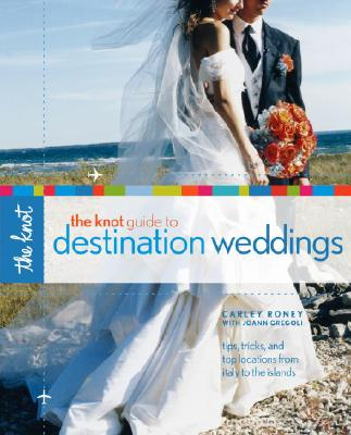 Image for The Knot Guide to Destination Weddings