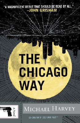 Image for The Chicago Way (Michael Kelly Series)