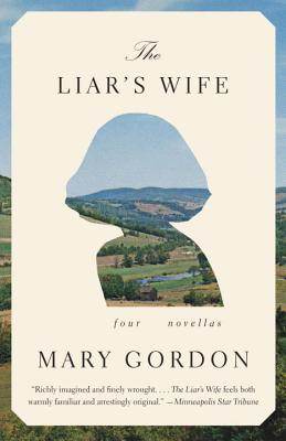 Image for LIAR'S WIFE: FOUR NOVELLAS