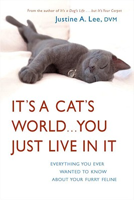 Image for It's a Cat's World...You Just Live in It