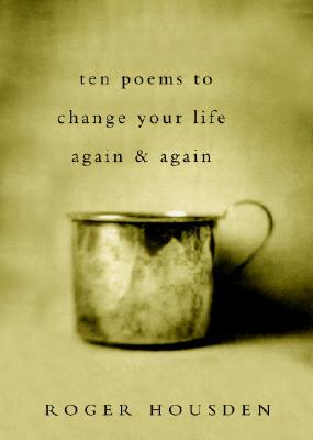Image for Ten Poems to Change Your Life Again & Again