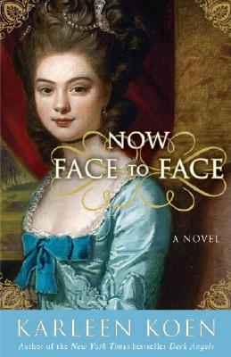 Image for Now Face to Face: A Novel