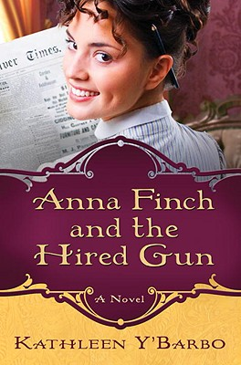 Image for Anna Finch and the Hired Gun: A Novel