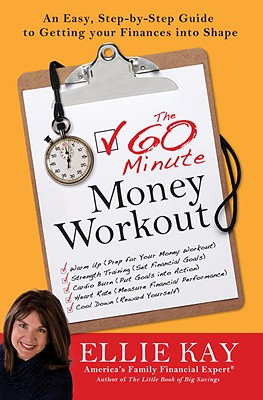 Image for The 60-Minute Money Workout: An Easy Step-by-Step Guide to Getting Your Finances into Shape