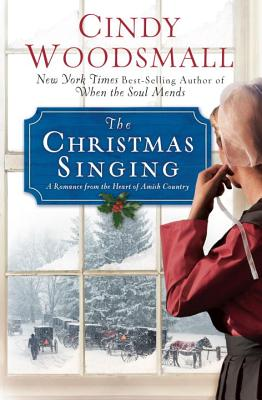 Image for The Christmas Singing: A Romance from the Heart of Amish Country (Apple Ridge)