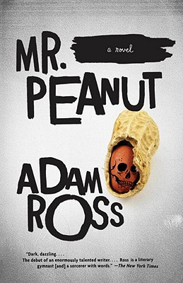 Mr. Peanut (Vintage Contemporaries), Adam Ross