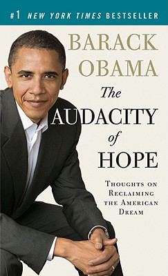 The Audacity of Hope: Thoughts on Reclaiming the American Dream (Vintage), Obama, Barack