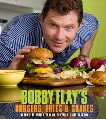Image for Bobby Flay's Burgers, Fries, and Shakes