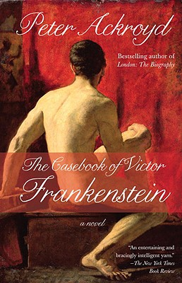 Image for The Casebook of Victor Frankenstein: A Novel