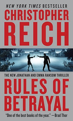 Rules of Betrayal, Reich, Christopher