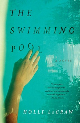 The Swimming Pool, Holly LeCraw