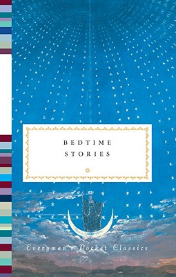 Bedtime Stories (Everyman's Pocket Classics)