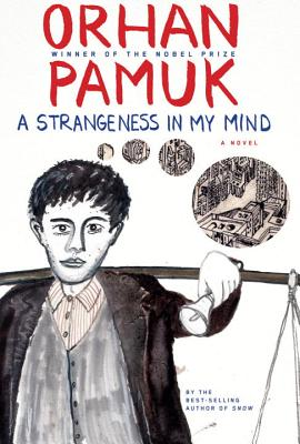Image for A Strangeness in My Mind: A novel **SIGNED 1st Edition /1st Printing + Photo**