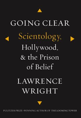 Image for Going Clear: Scientology, Hollywood, and the Prison of Belief