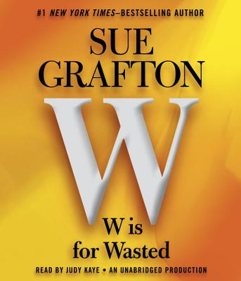 W is For Wasted: Kinsey Millhone Mystery (AUDIOBOOK), Grafton, Sue