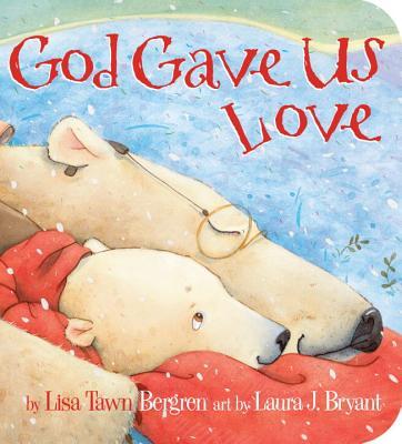 Image for God Gave Us Love (God Gave Us Series)