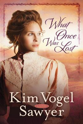 Image for What Once Was Lost: A Novel