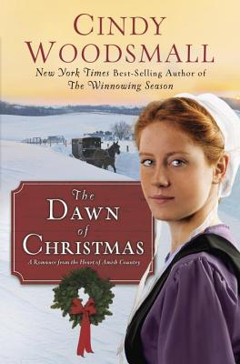 Image for The Dawn of Christmas: A Romance from the Heart of Amish Country (Apple Ridge)