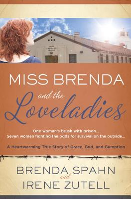 """Image for """"Miss Brenda and the Loveladies: A Heartwarming True Story of Grace, God, and Gumption"""""""