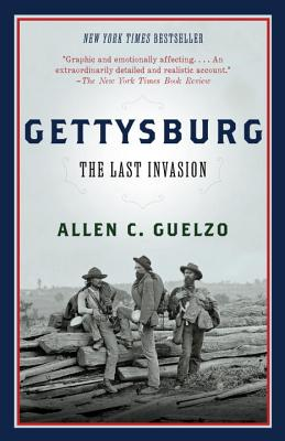 Gettysburg: The Last Invasion (Vintage Civil War Library), Allen Guelzo