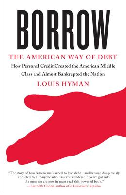 Image for Borrow: The American Way of Debt