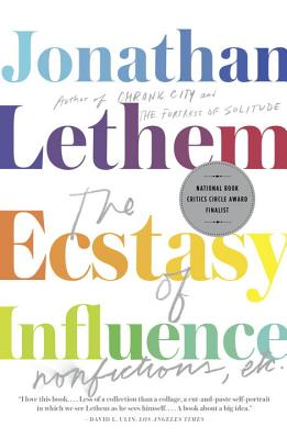 The Ecstasy of Influence: Nonfiction, Etc. (Vintage Contemporaries), Jonathan Lethem
