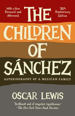 Image for The Children of Sanchez: Autobiography of a Mexican Family