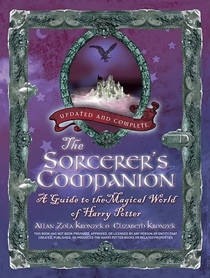 Image for The Sorcerer's Companion: A Guide to the Magical World of Harry Potter, Third Edition