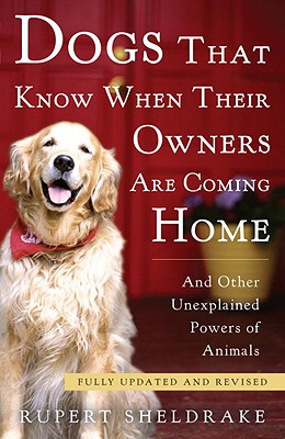 Image for Dogs That Know When Their Owners Are Coming Home: Fully Updated and Revised